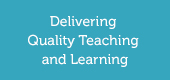 Delivering Quality Teaching and Learning